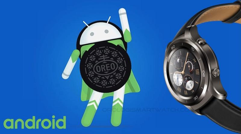 Ecco i prossimi smartwatch che saranno aggiornati ad Oreo 8.0