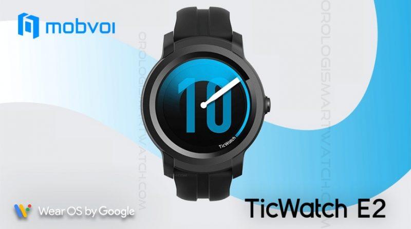 Scheda Tecnica Mobvoi Ticwatch E2 (Express 2)