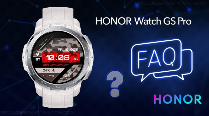 HONOR Watch GS Pro, risposte alle domande frequenti